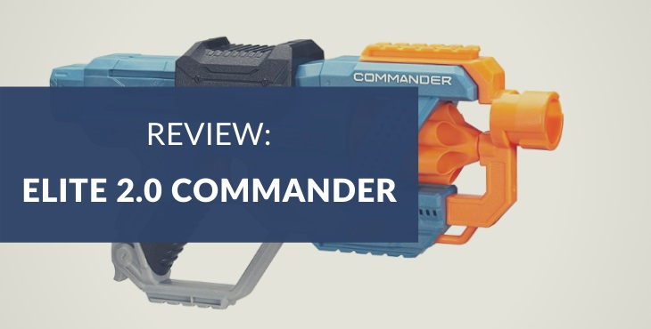 Nerf Elite 2.0 Commander RD-6 review