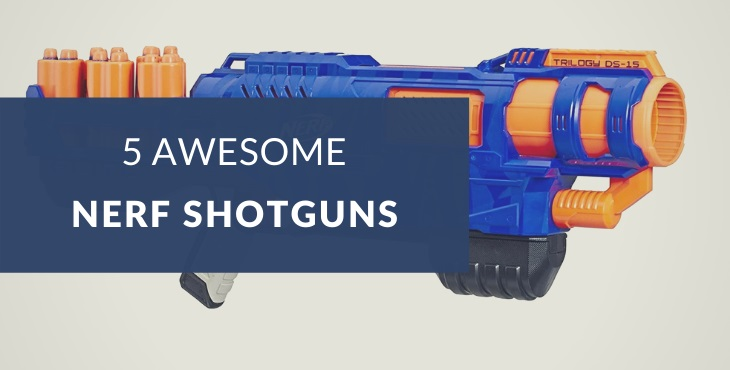 Best Nerf shotguns