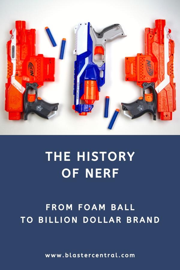 Nerf history explained